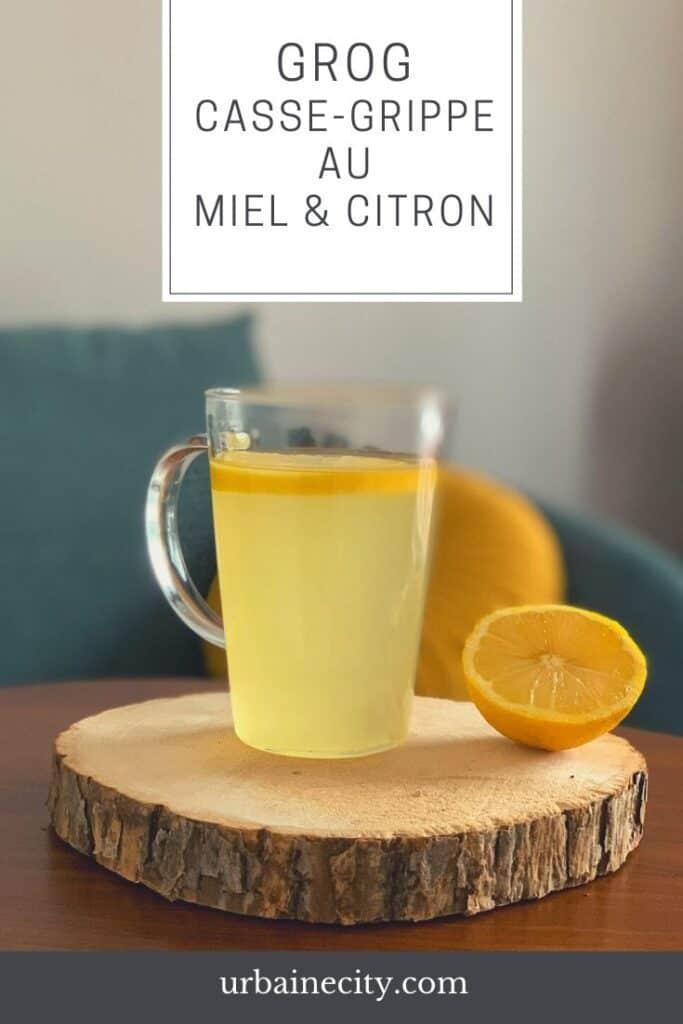 Recette de grog casse-grippe au miel et au citron
