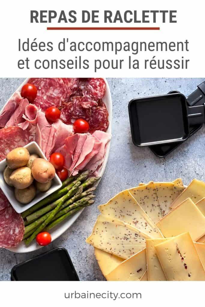Repas de raclette: idées d'accompagnement et conseils pour la réussir