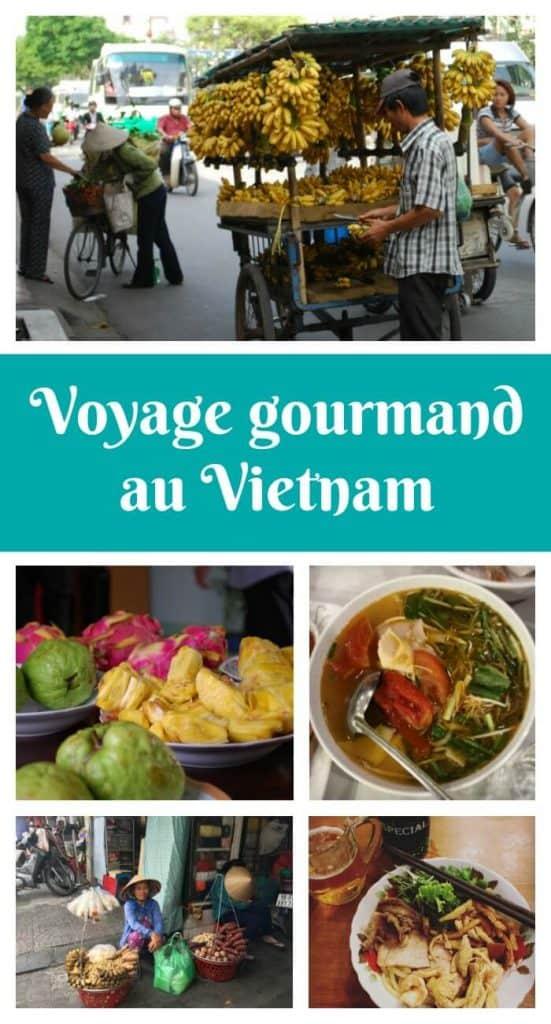 Voyage gourmand au Vietnam - Savourez le Vietnam en 10 étapes