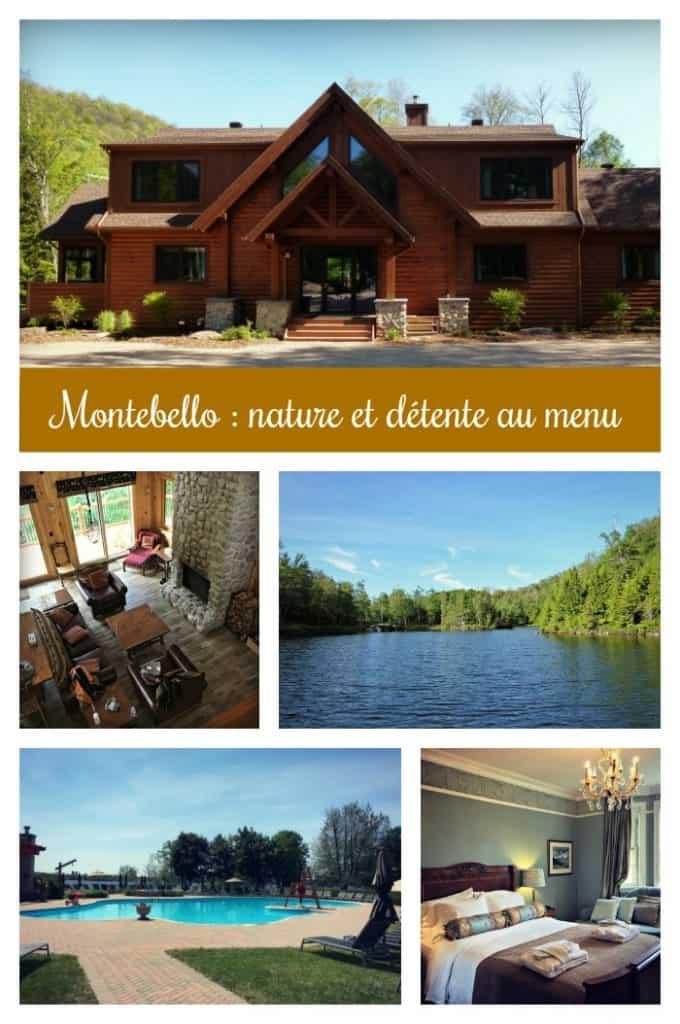 Montebello - Outaouais : nature et détente au programme