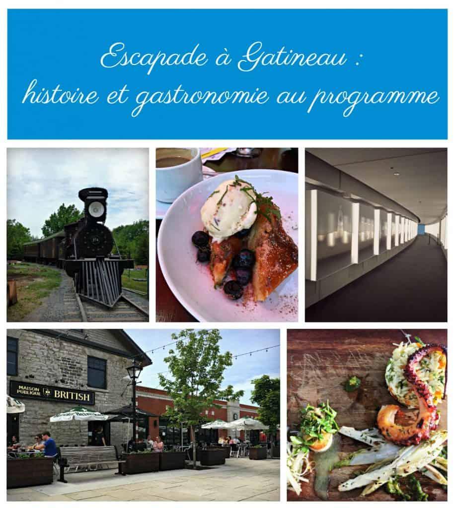 Escapade a Gatineau : histoire et gastronomie au menu