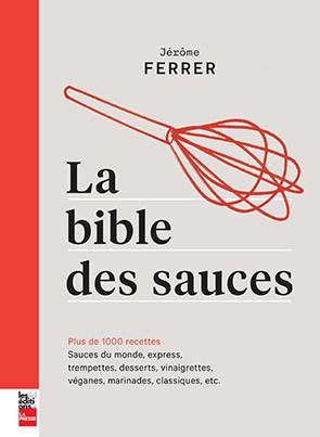 la Bible des sauces de Jérôme Ferrer