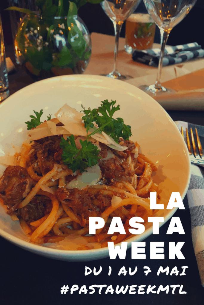 La Pasta Week 2018 - du 1 au 7 mai à Montréal