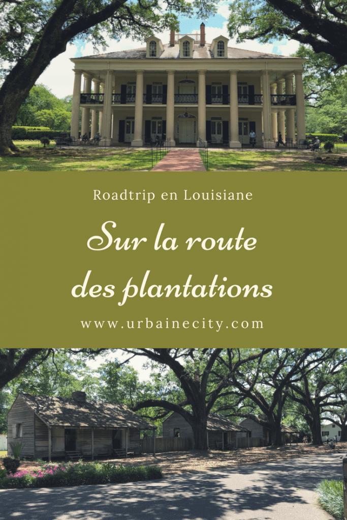 Sur la route des plantations - Roadtrip en Louisiane, 5 activités à ne pas manquer