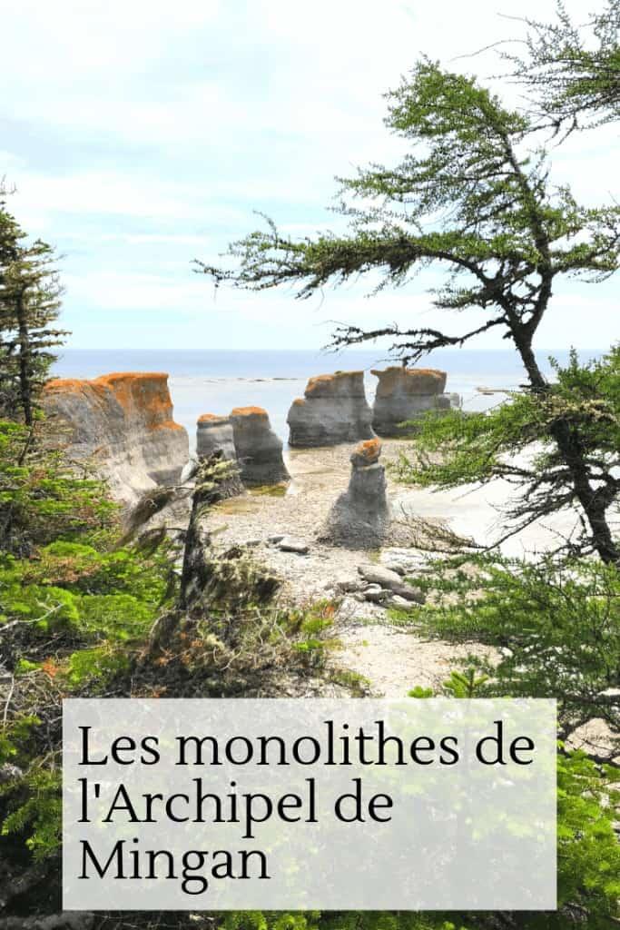Les monolithes de l'Archipel de Mingan