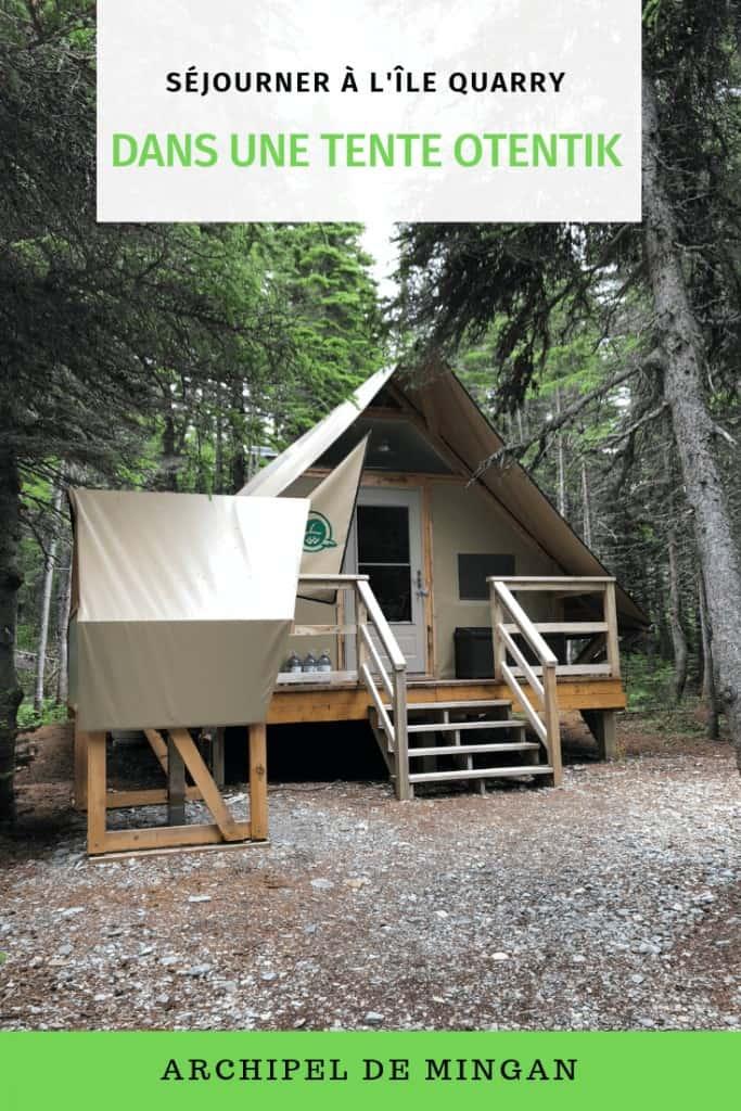 Séjourner à l'île Quarry dans une tente oTENTik - Côte-Nord