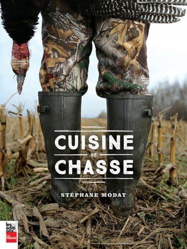 Couverture du livre Cuisine de chasse de Stéphane Modat