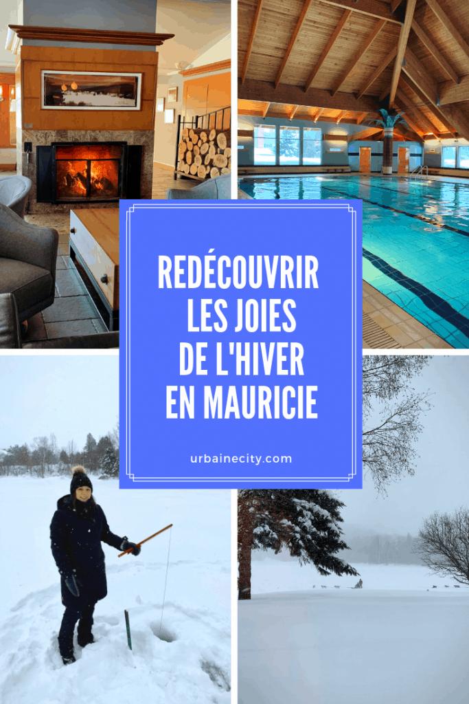 Redécouvrir les joies de l'hiver en Mauricie