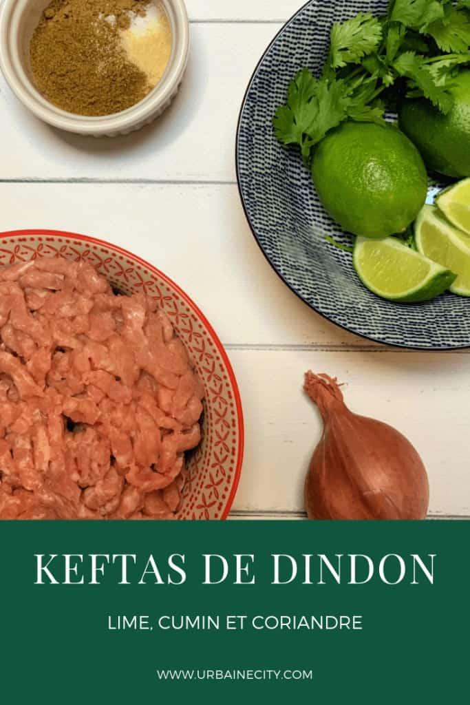 Recette de keftas de dindon, à la lime, coriandre et cumin