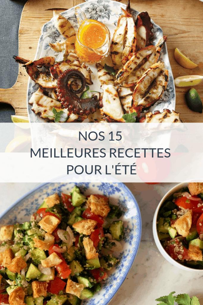 Nos 15 meilleures recettes pour l'été