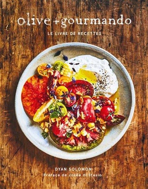 Couverture du livre Olive+Gourmando, le livre de recettes