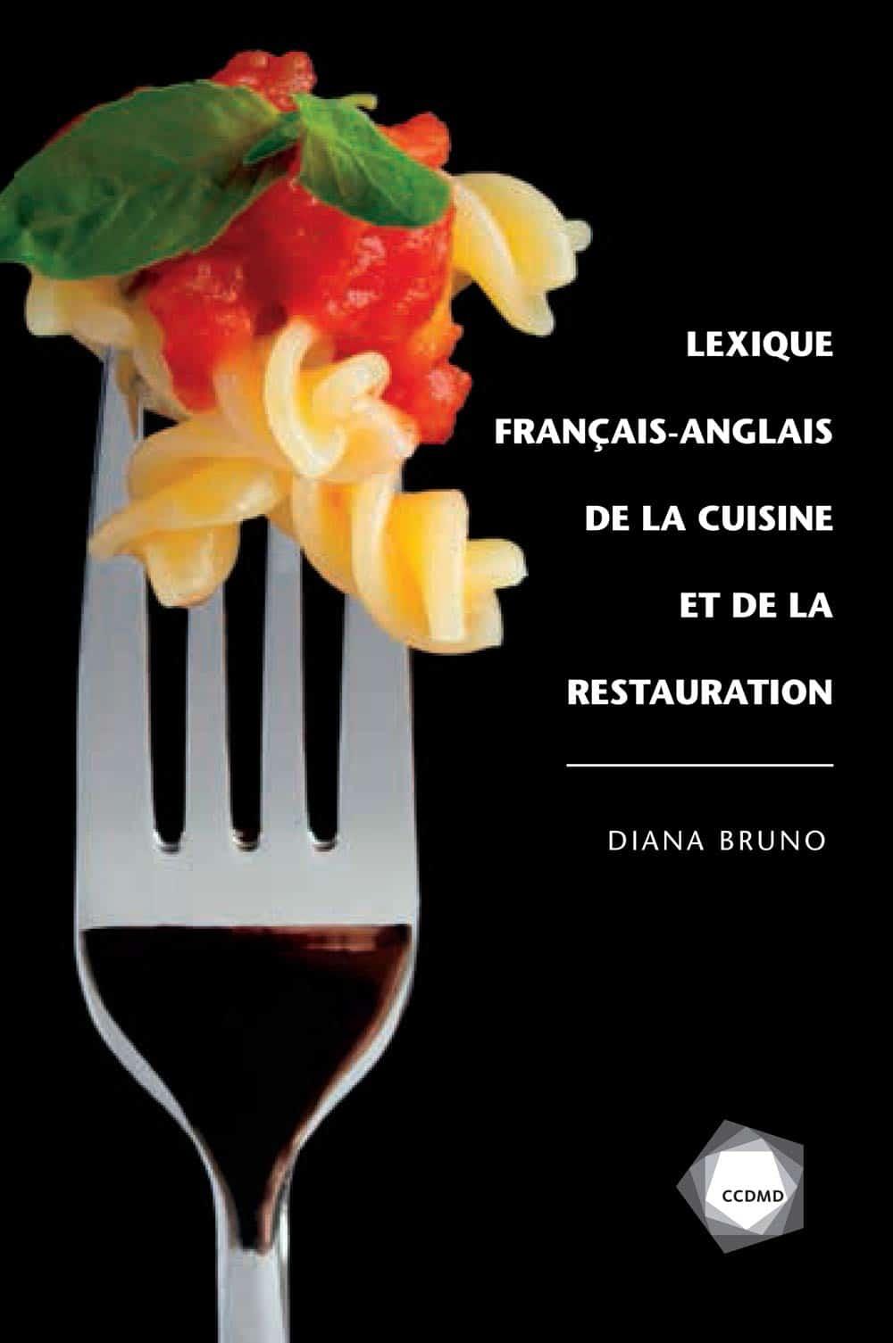 Couverture du livre Lexique français-anglais de la cuisine et de la restauration