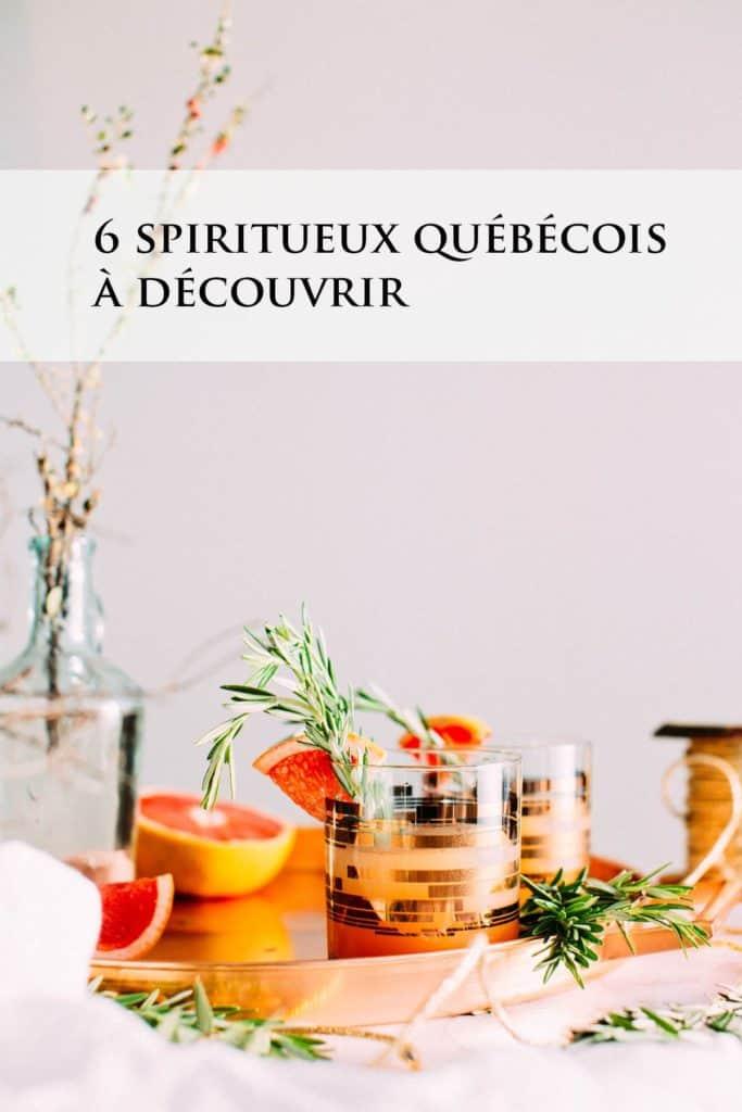 Spiritueux québécois à découvrir