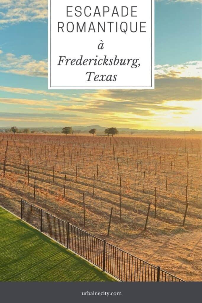 Escapade romantique à Fredericksburg - Texas