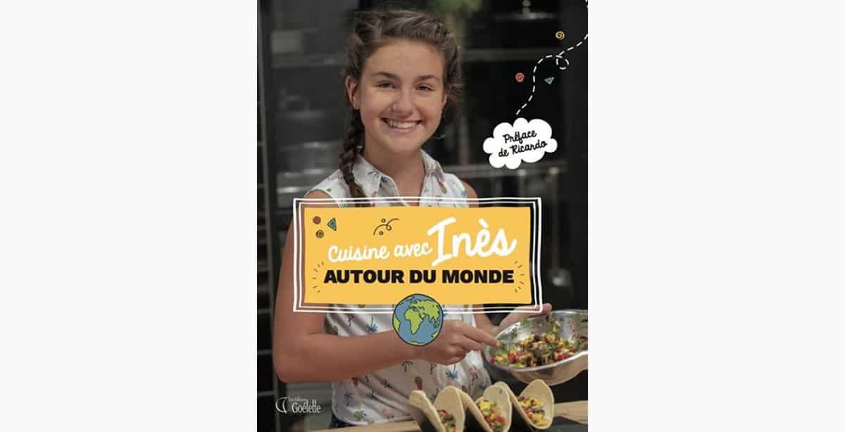 Couverture du livre de recettes Cuisine avec Inès autour du monde