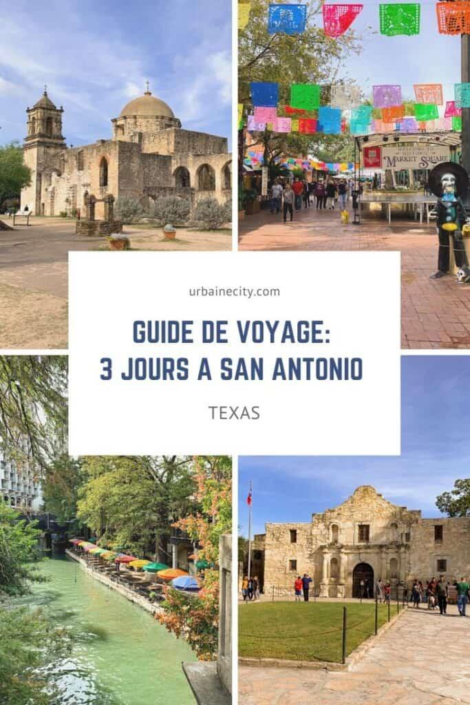 Guide de voyage : 3 jours à San Antonio