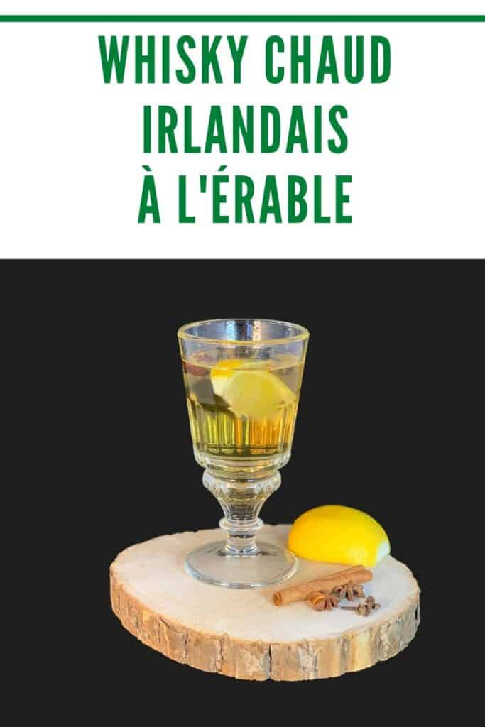 "Whisky chaud irlandais ""hot toddy"" à l'érable"