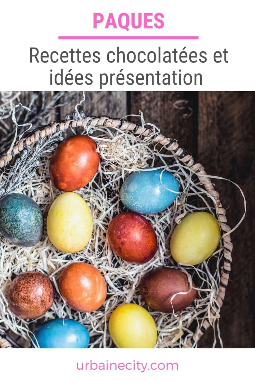Pâques: recettes chocolatées et idées de présentation