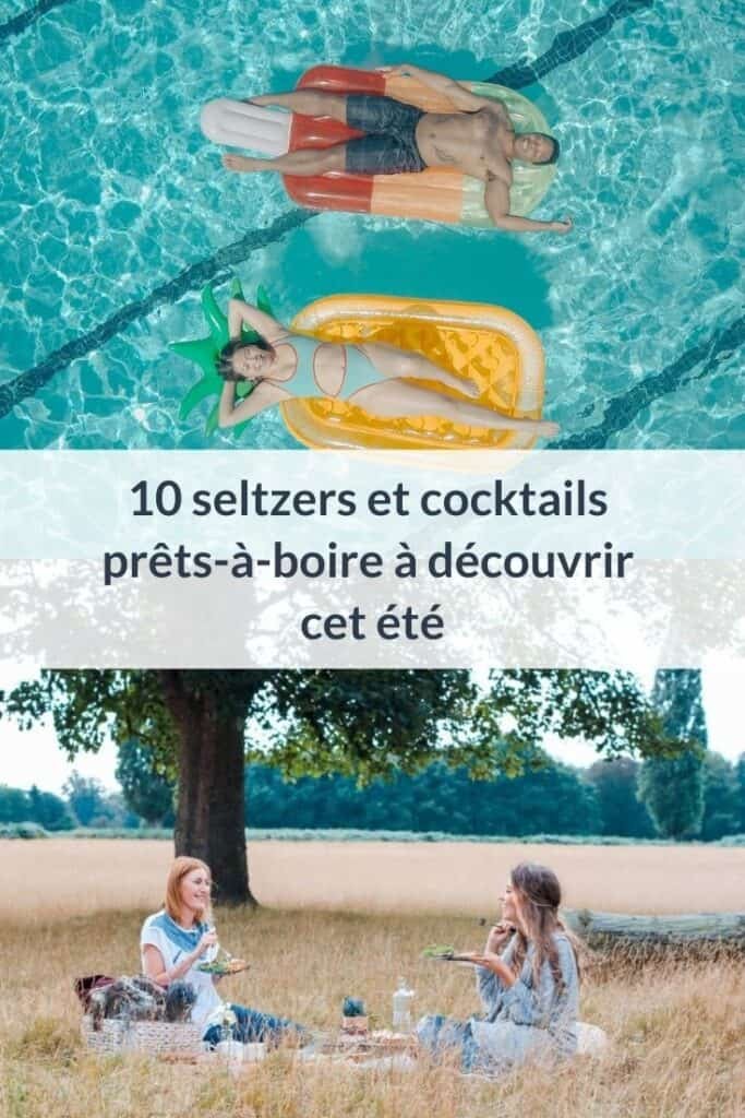 10 cocktails et seltzers prémixés à découvrir cet été