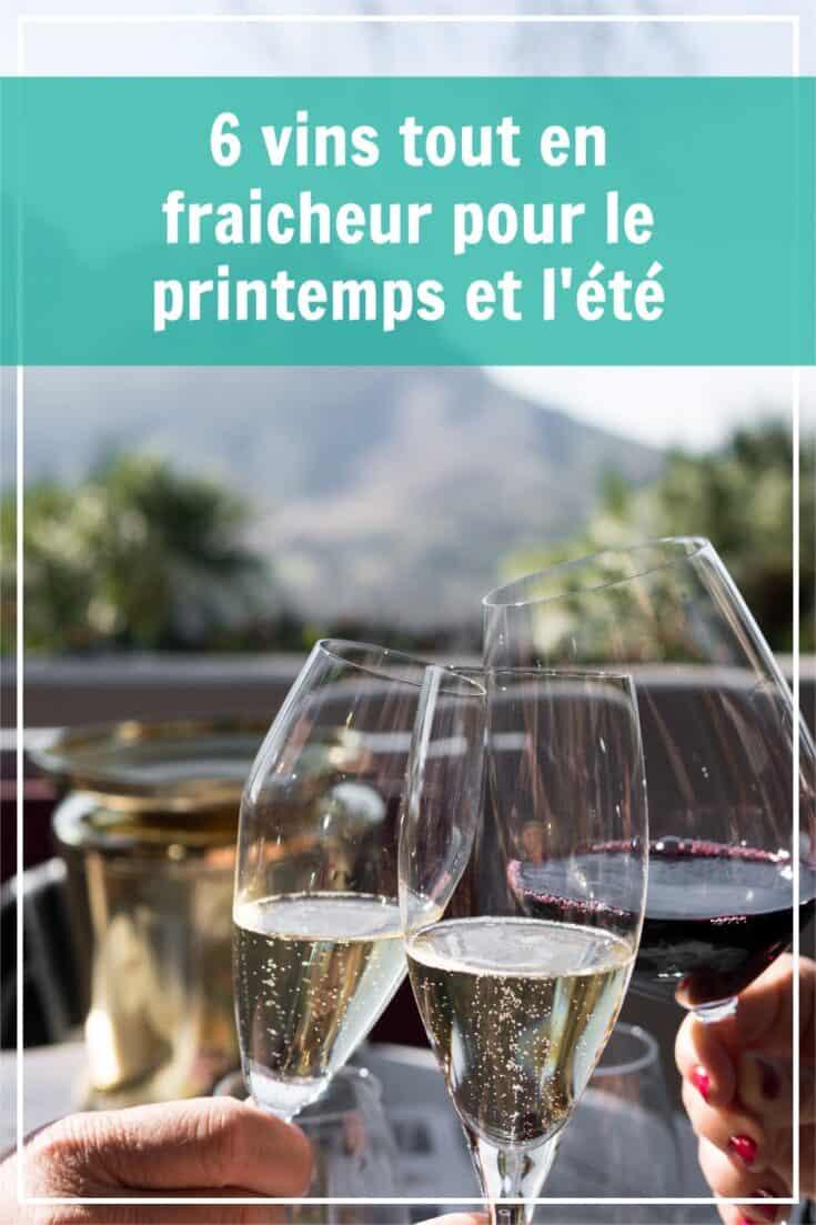 6 vins frais et légers pour le printemps et l'été